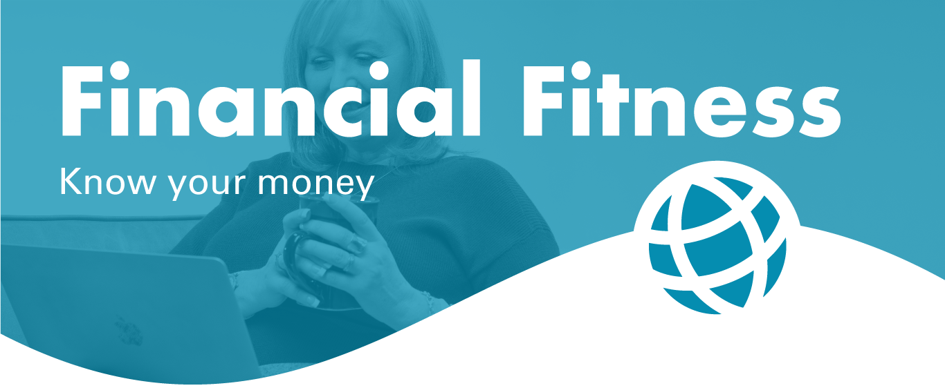 financial fitness know your money