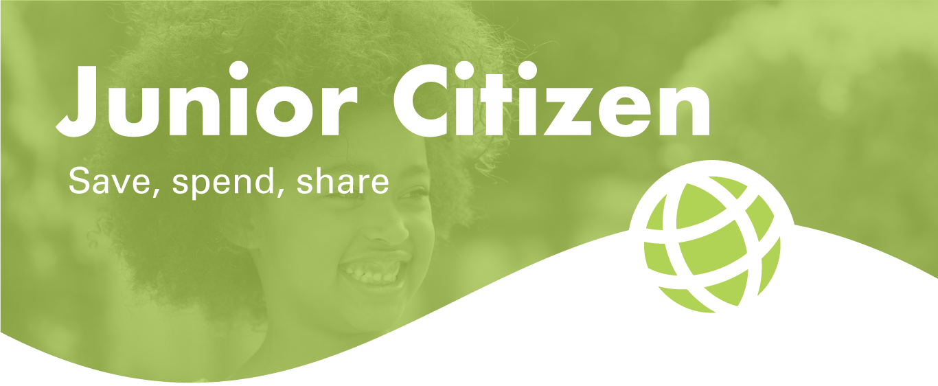 junior citizen save, spend, share